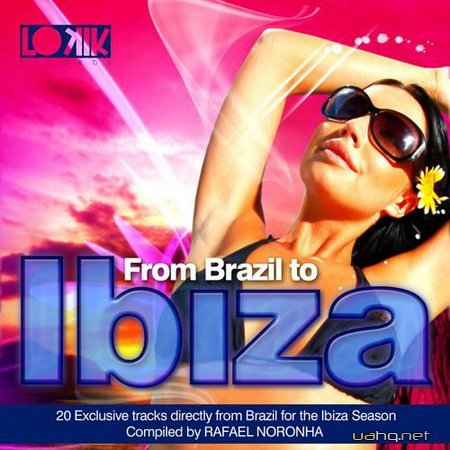 From Brazil to Ibiza by Rafael Noronha (2012)