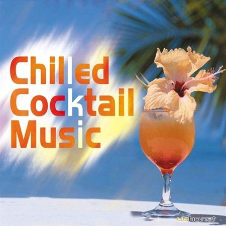 Chilled Cocktail Music (2012)