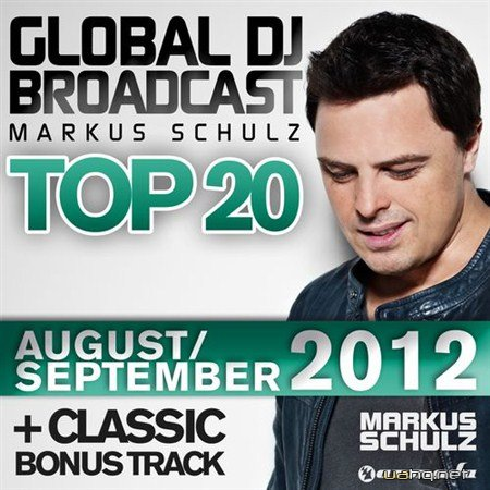 Markus Schulz: Global DJ Broadcast Top 20 August-September (2012) (2012)