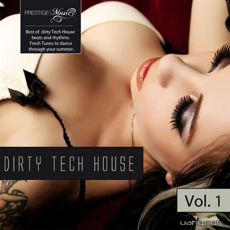 Dirty Tech House Vol.1 (2012)