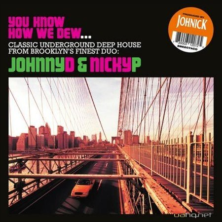 Johnick - You Know How We Dew (2012)