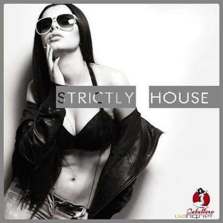 Strictly House (2012)