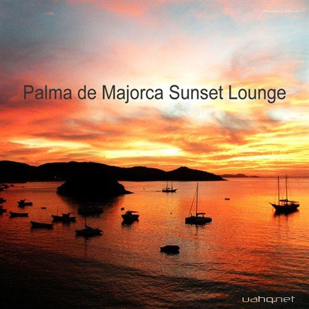 Palma De Majorca Sunset Lounge (2012)
