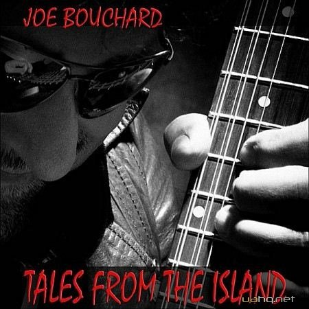 Bouchard - Tales from the Island (2012)