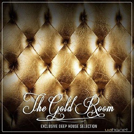 The Gold Room - Exclusive Deep House Selection (2012)