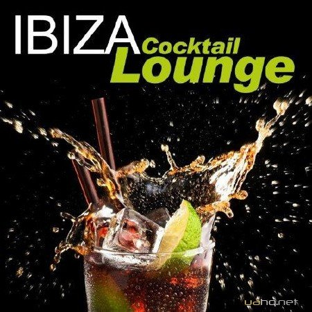 Ibiza Cocktail Lounge (2012)