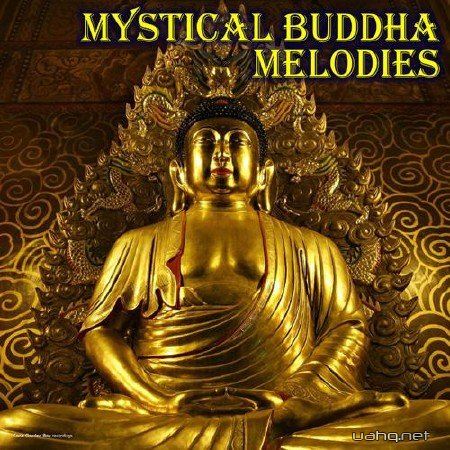Mystical Buddha Melodies (2012)