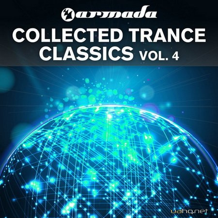Armada Collected Trance Classics Vol.4 (2012)