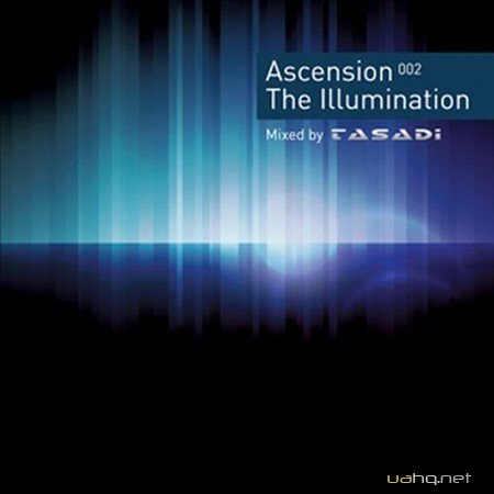 Ascension 002 The Illumination (Mixed By Tasadi) (2012)