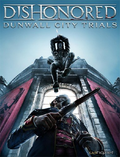 Dishonored: Dunwall City Trials (2012/MULTI7/RUS/Add-on/Repack)