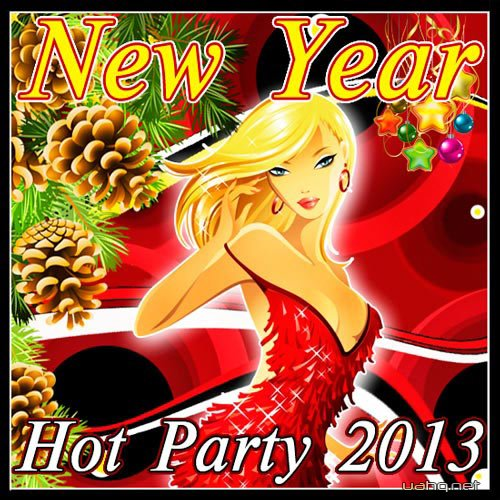 New Year Hot Party (2013). MP3 - 320 kbps