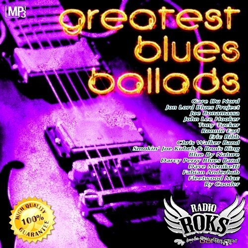 Greatest Blues Ballads (2013)