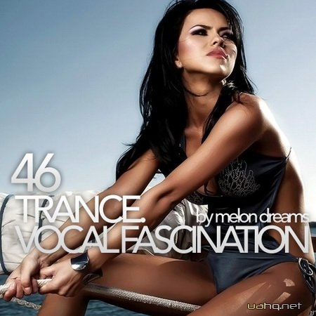 Trance. Vocal Fascination 46 (2013)