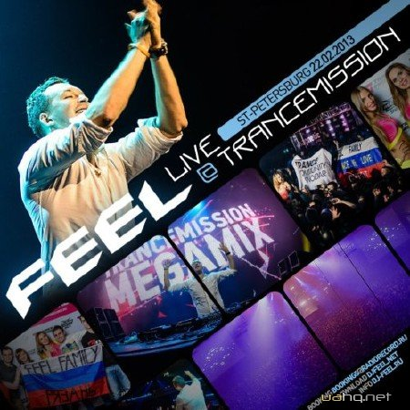 DJ Feel - Live @ TranceMission (22-02-2013 St-Petersburg)