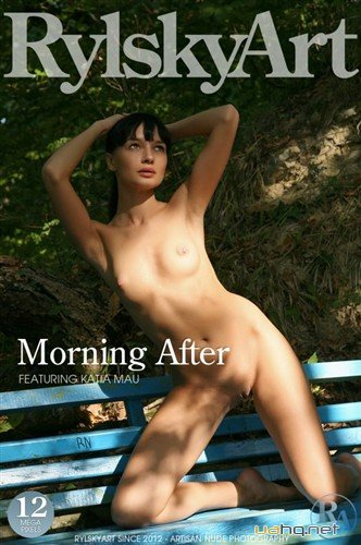 RylskyArt: Katia Mau - Morning After (20-04-2013)