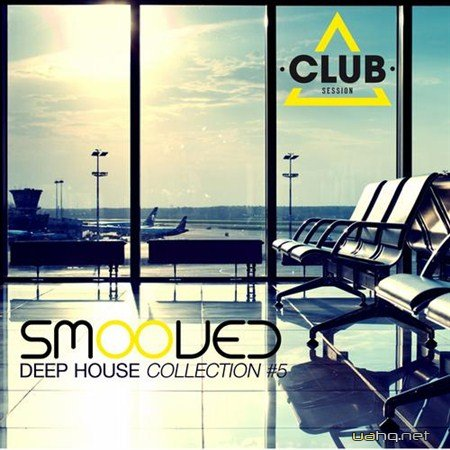 Smooved - Deep House Collection Vol 5 (2013)