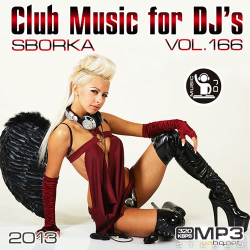 Club Music for dj's - Sborka Vol.166 (2013)