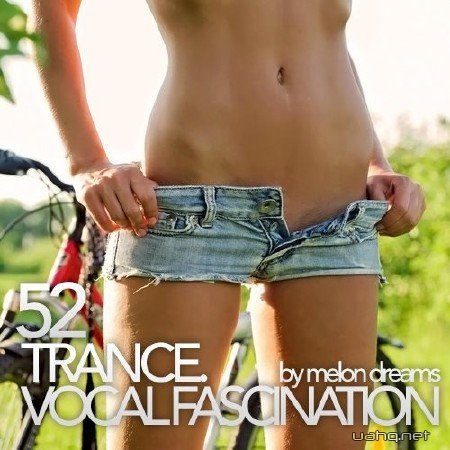 Trance. Vocal Fascination 52 (2013)