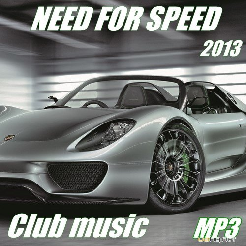 Need for Speed. Club music (2013)