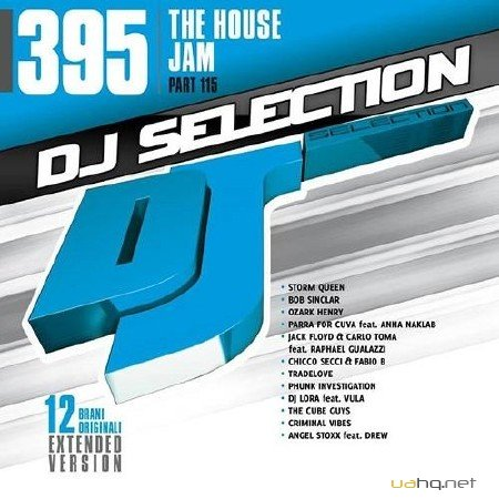 DJ Selection 395 - the House Jam Part. 115 (2014)