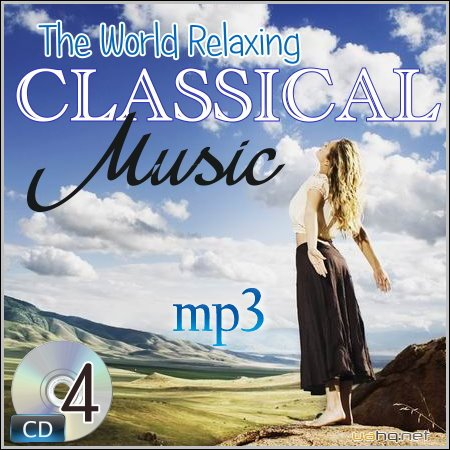 The World Relaxing Classical Music (4 CD)