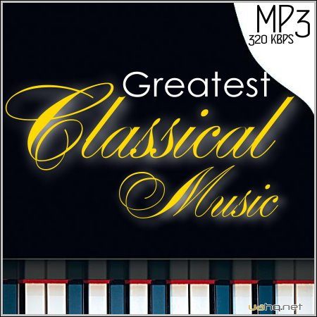 VA - Greatest Classical Music (2014)