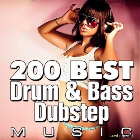 200 Best Drum & Bass & Dubstep Music (2014)