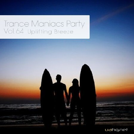 Trance Maniacs Party: Uplifting Breeze #64 (2014)