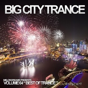 Big City Trance Volume 64 (2014)