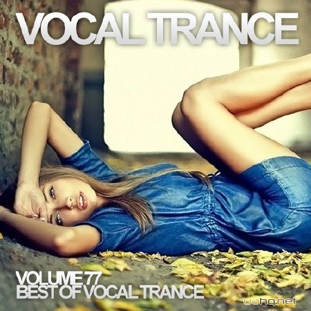 Vocal Trance Volume 77 (2014)