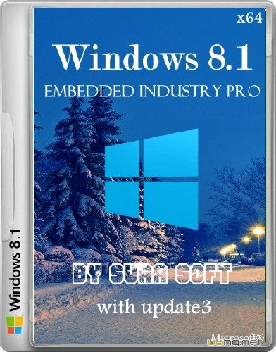 Windows 8.1 Embedded industry pro with update3 by Сура Soft (x64/2014/RUS)