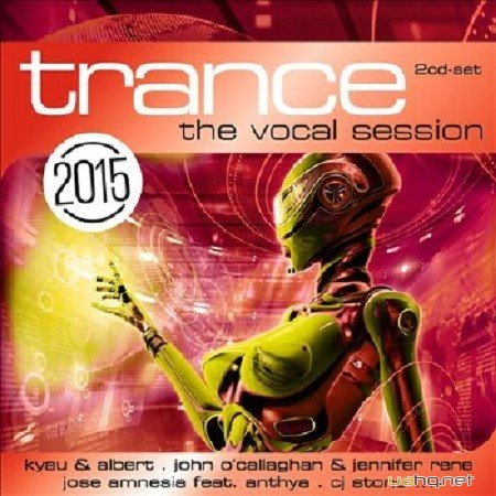 Trance The Vocal Session 2015 (2014)