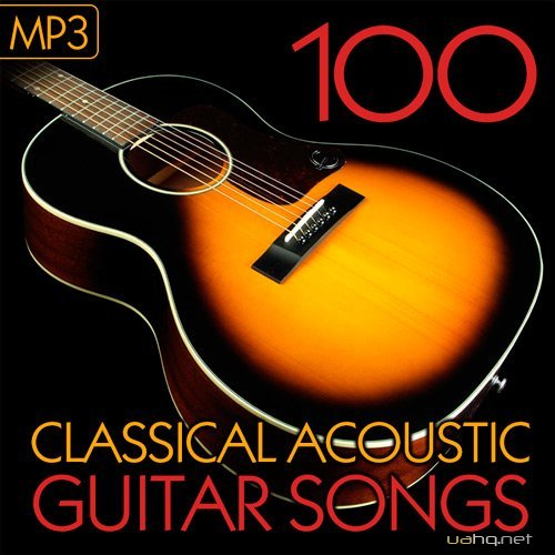 100 Classical Acoustic Guitar Songs (2015)