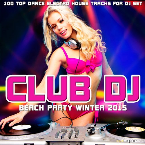 Club DJ Beach Party Winter 2015 (2015)