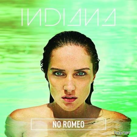 Indiana -No Romeo (2015)