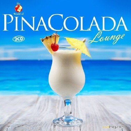 Lounge Cowboys - Pina Colada Lounge (2015)