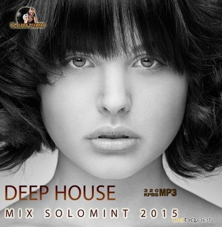 Deep House Mix Solomint (2015)