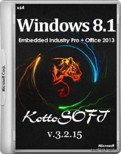 Windows 8.1 Embedded Industry Pro + Office 2013 KottoSOFT v.3.2.15 (x64/RUS/2015)