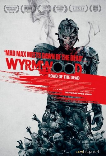 Лесной змей / Wyrmwood (2014/WEB-DL/WEB-DLRip)